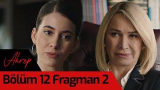 Akrep 12. Bölüm 2. Fragman