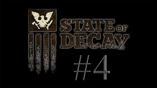 State of Decay Gameplay Walkthrough - Part 4 - Lay of the Land