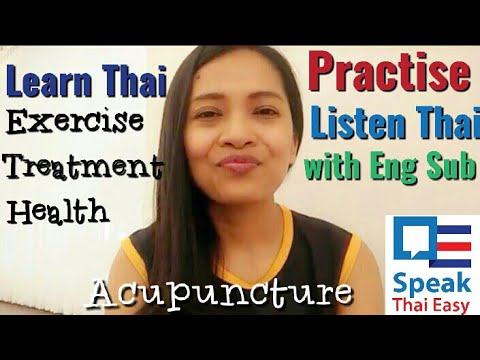 """03-Learn to listen Thai """" Healthy-Treatment-acupuncture"""