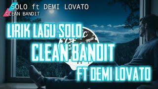 Lirik lagu SOLO Clean bandit