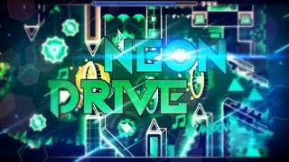 Neon Drive - Collab with ISanEGFW | Geometry Dash