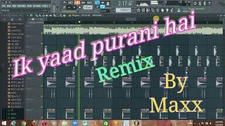 ikk yaad purani hai //tulsi kumar (soft bass remix by maxx) vibretion mixx.
