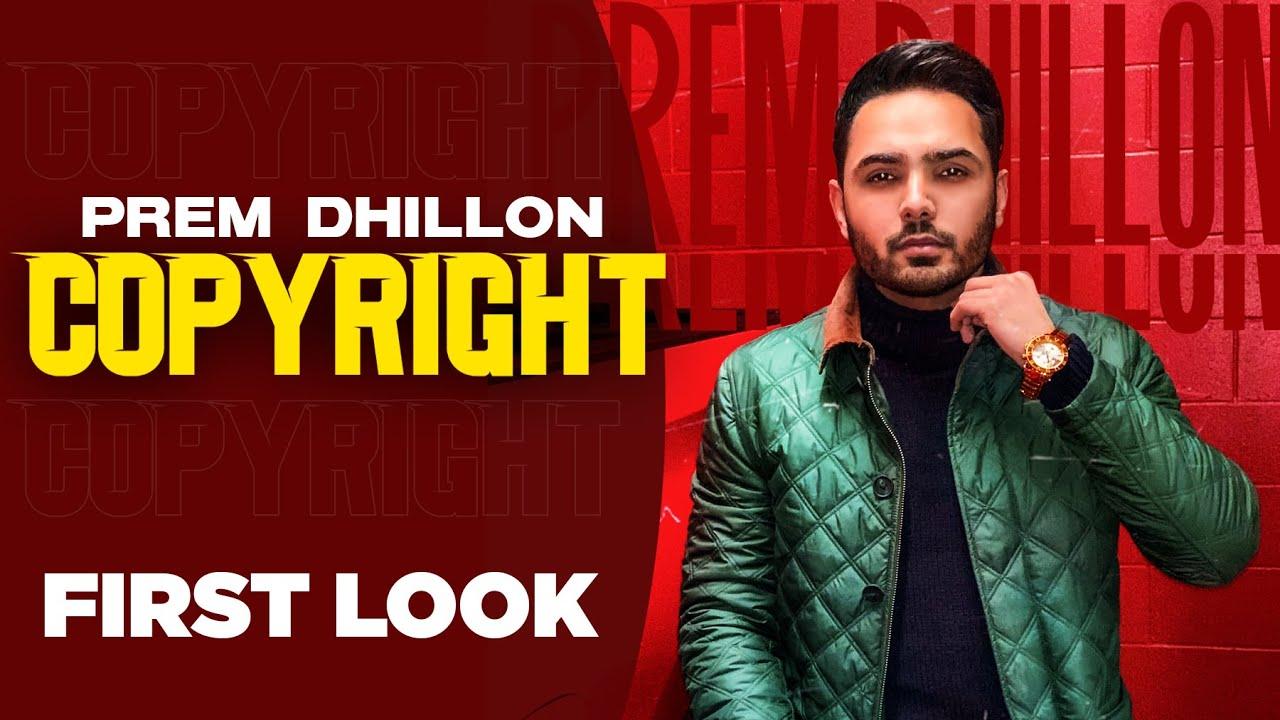 Copyright (First Look) | Prem Dhillon | Snappy | Sukh Sanghera | Latest Punjabi Teasers 2021