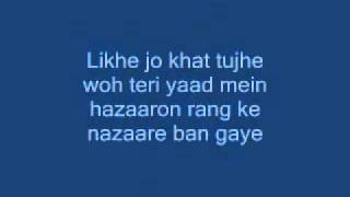 likhe jo khat tujhe with lyrics.wmv