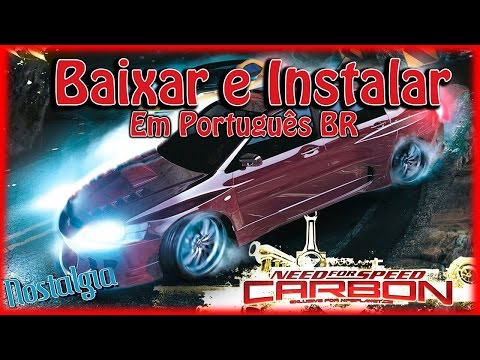 Baixar e Instalar - Need For Speed Carbon [ PT-BR ]