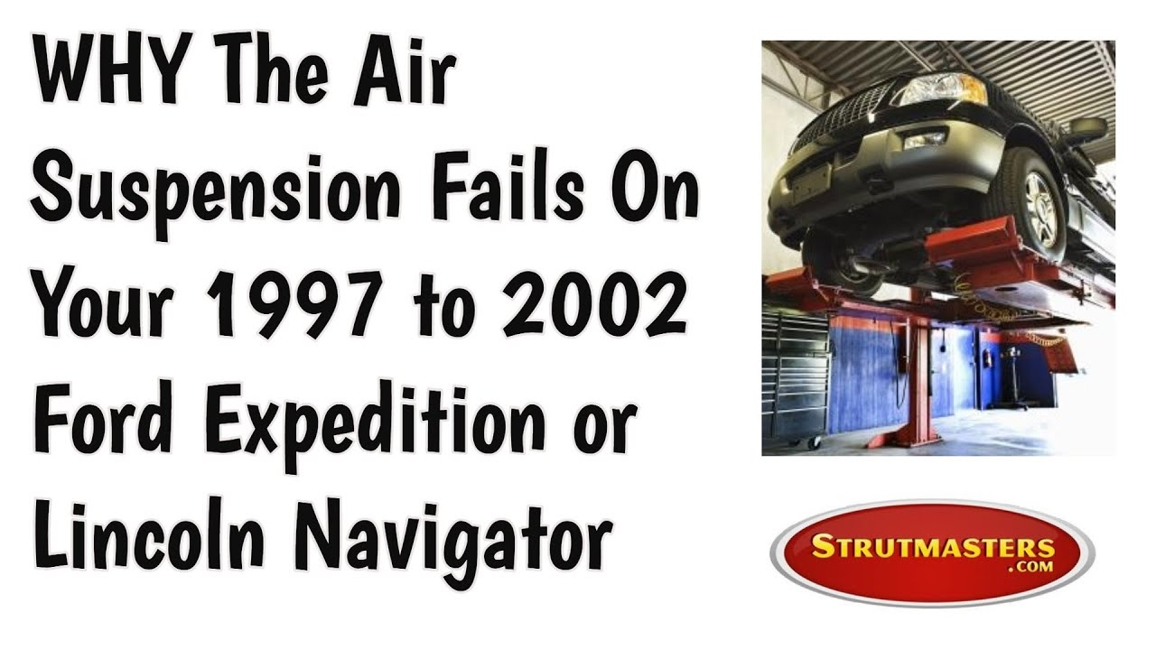 hight resolution of why the air suspension fails in the ford expedition and how to fix it