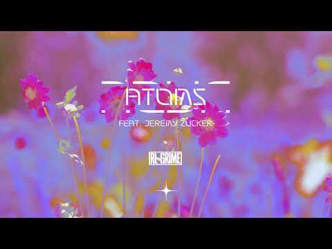 RL Grime - Atoms ft. Jeremy Zucker (Official Audio)