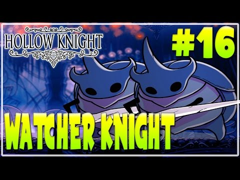 #16 HOLLOW KNIGHT WALKTHROUGH GAMEPLAY |...