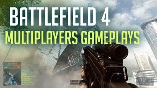 Battlefield 4 - Multijoueurs Gameplay - Best moments Multiplayers  [LIVE EA] France