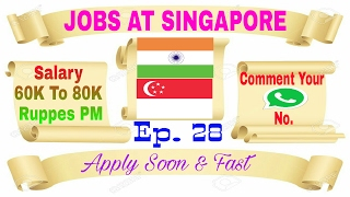 new jobs at singapore salary 60k to 80k pm best abroad jobs recruitment agency in india 16 2 2017