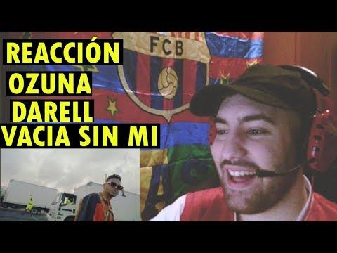 Ozuna - Vacía Sin Mí feat. Darell (REACCIÓN)