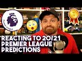 REACTING TO MY PREMIER LEAGUE PREDICTIONS 2020/21