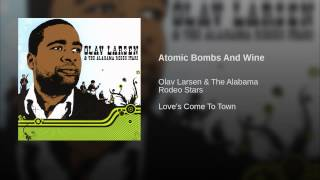 Atomic Bombs And Wine