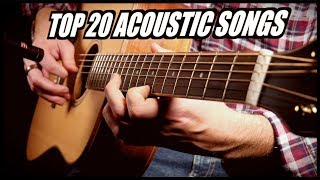 Top 20 Acoustic Songs - Suggested by YOU! #1