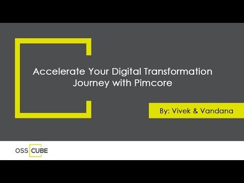 Accelerate Your Digital Transformation Journey With Pimcore