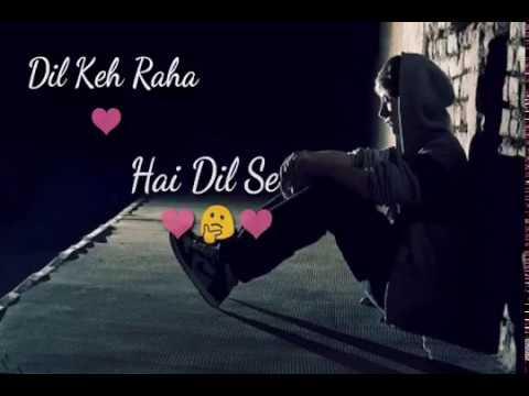 dil-kah-raha-he-dil-se-whats-app-status-by-gyan-ki-baate