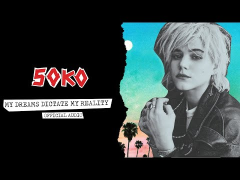 SOKO :: My Dreams Dictate My Reality (Official Audio)