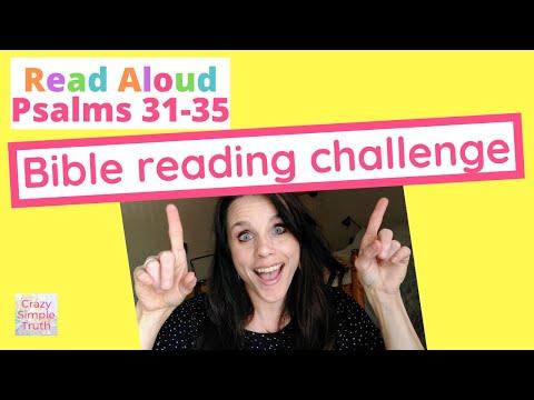 Psalms Read Aloud (31-35) #5adaychallenge