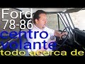 Ford 79 MEXICANA - Centro de Volante ORIGINAL y R�plica 78-86.
