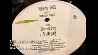 Tricky - Children's Story [1996 - Nearly God (USA & Canada Edition)]