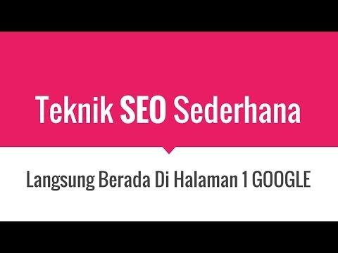 Teknik SEO PALING SEDERHANA Langsung Masuk Page 1 Google