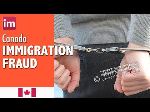 Immigration Fraud in Canada | Immigration to Canada (2017)
