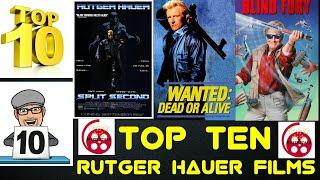 Top Ten Rutger Hauer Films
