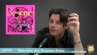 Benjamin Biolay : interview vidéo Qobuz