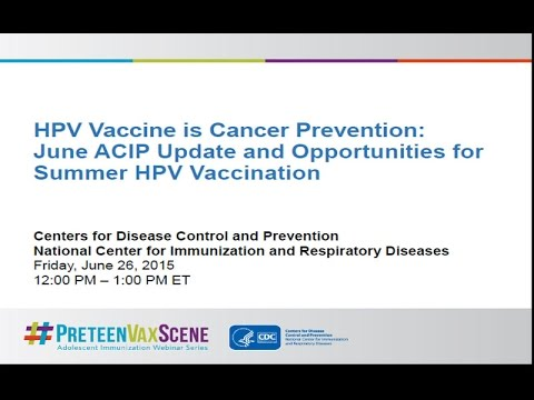 #PreteenVaxScene Webinar #3: ACIP Meeting Update/Summer HPV Vaccinations