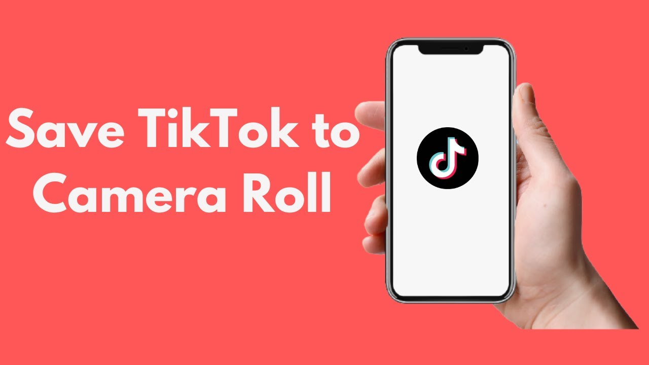 How to Save Tik Tok to Your Camera Roll