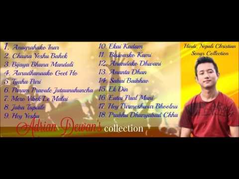 Adrian Dewan  || JUKEBOX || Nepali Christian Song Collection | 2016