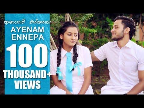 ආයනම් එන්නෙපා | Ayenam Ennepa - Hasha Lakshitha thumbnail