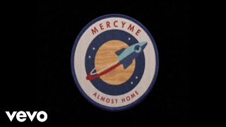 mercyme-almost-home-official-lyric-video