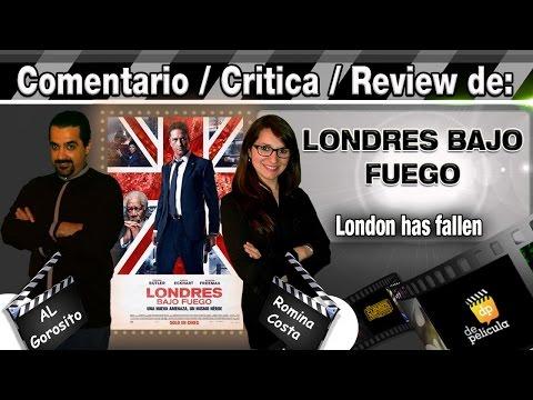 LONDRES BAJO FUEGO / London has fallen  - comentario / review / opinión / critica de la pelicula