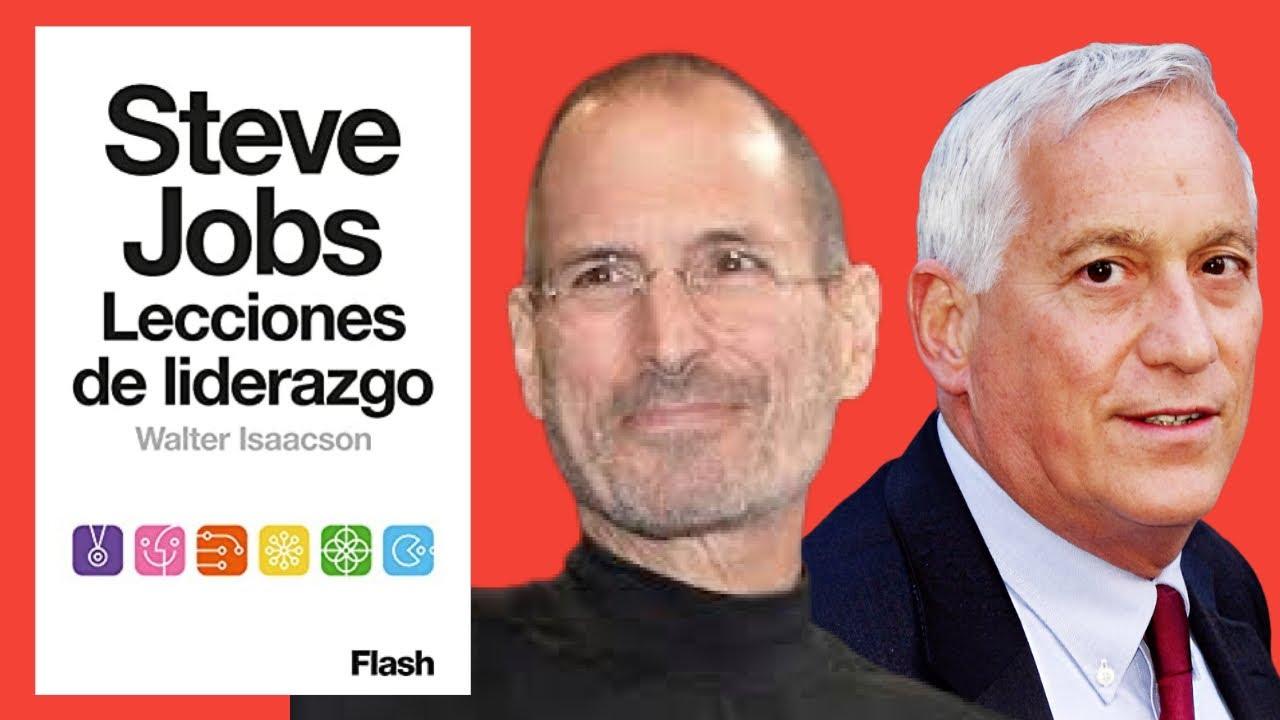 Steve Jobs Lecciones De Liderazgo Walter Isaacson Resumen