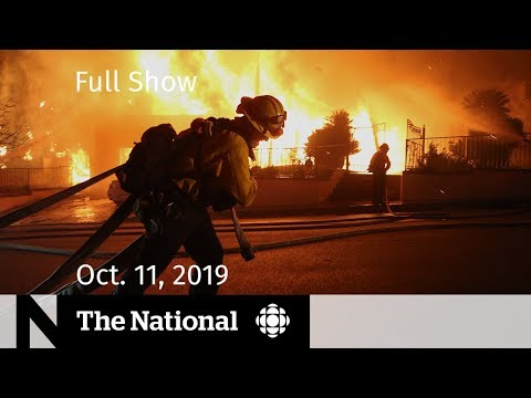 The National For October 11, 2019 — Scheer's Plan, California Fires, Manitoba Snow