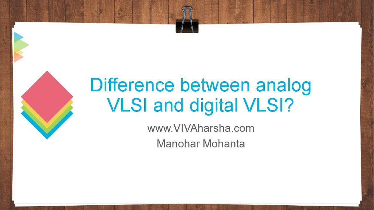 Difference Between Analog Vlsi And Digital Youtube Designing Amplifier Circuits Circuit Design 1 Free