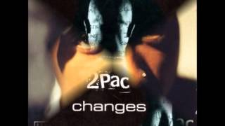 2Pac - Changes (radio edit 2)