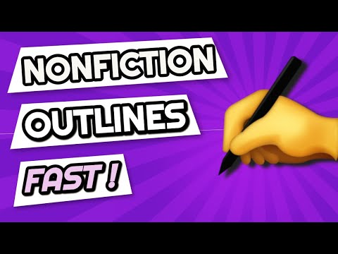 Outlining A Nonfiction Book: The Fastest Way To Start (and Finish) Your Non-Fiction Book