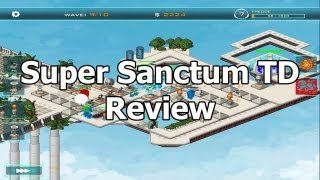 Super Sanctum TD Review