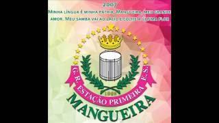 Baixar Mangueira 2007 - Minha língua é minha pátria, Mangueira, meu grande amor...