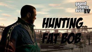 GTA 4 - Hunting Fat Bob