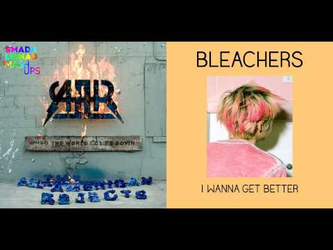 AllAmerican Rejects vs Bleachers  I Wanna Give You Hell