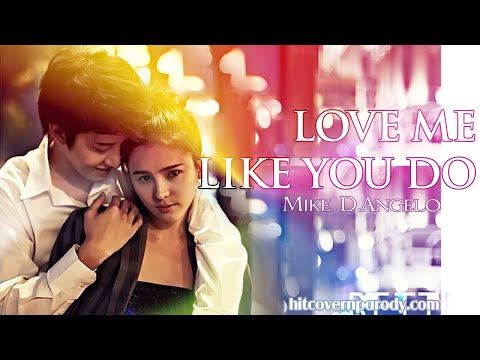 Love Me Like You Do [ 50 Fifty Shades Of Grey Soundtrack] - MIKE D.Angelo Thai  Cover