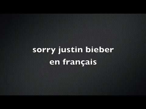 Justin Bieber-sorry en français  parole