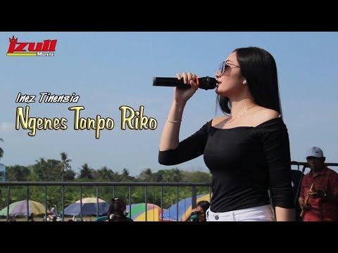 kendang cilik - NGENES TANPO RIKO ~ Inez Tinensia        Izull Music