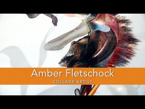 Amber Fletschock, Collage Artist