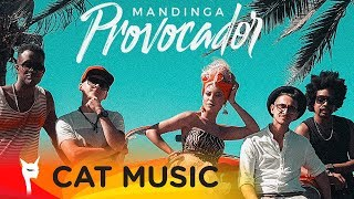 Mandinga - Provocador (Official Video)