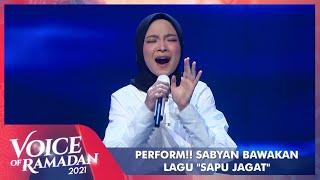 Download Sabyan - SAPU JAGAT   VOICE OF RAMADAN 2021