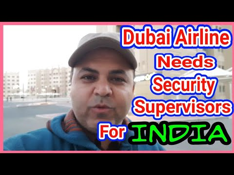 Dubai Airline Needs Security Supervisors For India ...